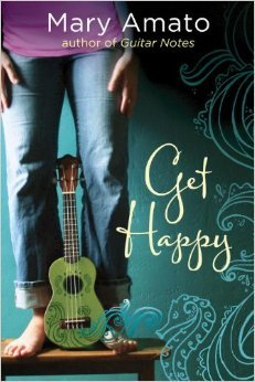 Review: Get Happy by Mary Amato