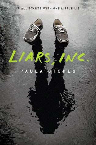 Review: Liars, Inc by Paula Stokes