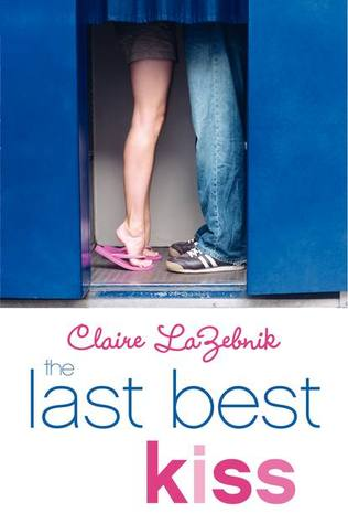 Review: The Last Best Kiss by Claire LaZebnik