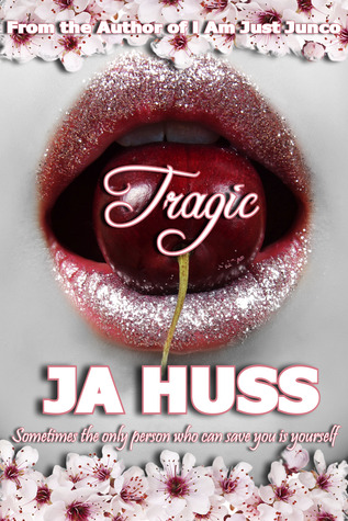Review: Tragic by J.A. Huss