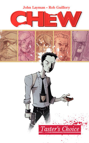 Review: Chew, Vol. 1: Taster's Choice by John Layman, Rob Guillory