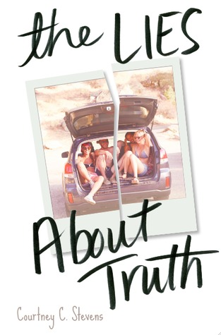 Review: The Lies About the Truth by Courtney C. Stevens